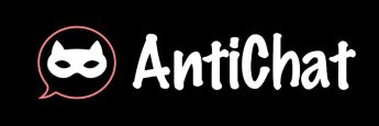 AntiChat in Review